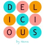 Delicious by Nana